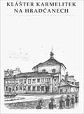 Image for 'Klášter karmelitek'  by  Karel Stolar - Prague, Czech Republic