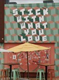 Image for STICK WITH WHAT YOU LOVE - St. Petersburg, FL.