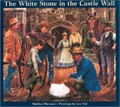 Image for The White Stone in the Castle Wall  -  Toronto, Ontario, Canada