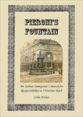 Image for Peroni's Fountain: An Italian Immigrant's Search for Respectability in Victorian Bath -- Bath, Somerset, UK