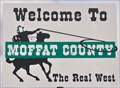 Image for Welcome to Moffat County ~ The Real West