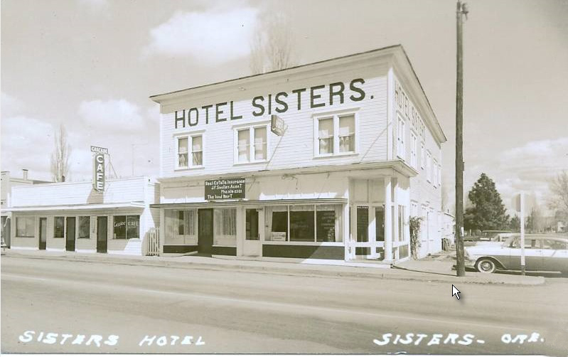 Hotel Sisters Oregon Photos Then And Now On Waymarking
