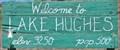 Image for Lake Hughes ~ Population 500