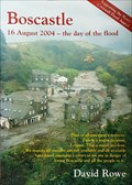 Image for Boscastle: 16th August 2004 ; The Day of the Flood - Boscastle, Cornwall