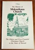 Image for The History of Mokuaikaua Church - Kailua-Kona, Hawaii Island, HI