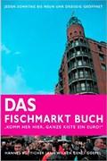 """Image for """"Komm her hier, ganze Kiste ein Euro!: Das Fischmarkt-Buch"""" - Hamburg-Altona, Germany"""