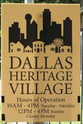 Image for Dallas Heritage Village - Dallas, TX