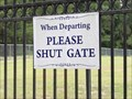 Image for When Departing Please Shut Gate - Carlisle, TX