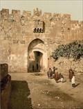 Image for 1890 - Lions' Gate, Jerusalem, Israel