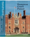 Image for Hampton Court Palace: The Official Illustrated History - Hampton Court, London, UK
