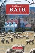 Image for The House of Bair: Sheep, Cadillacs and Chippendale - Martinsdale, MT