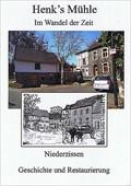 Image for Henk's Mühle Im Wandel der Zeit - Niederzissen - RLP - Germany