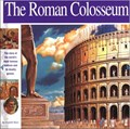 Image for The Roman Colosseum: The story of the world's most famous stadium and its deadly games - Rome, Italy