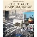 Image for Stuttgart Hauptbahnhof: Geschichte eines Bahnhofs - Stuttgart, Germany, BW