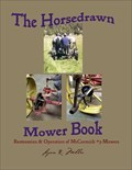 Image for Horsedrawn Mower Book - S. of Rosebud, MO
