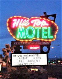Hill Top Motel Marquee - Kingman, AZ.