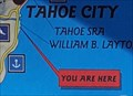 Image for Lake Tahoe You Are Here Map at William B. Layton State Park - Tahoe City, CA