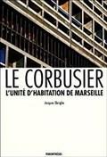 Image for Une cité Radieuse, Le Corbusier - Marseille, France