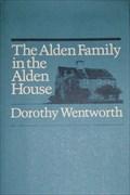 Image for The Alden Family in the Alden House - Duxbury, Massachusetts