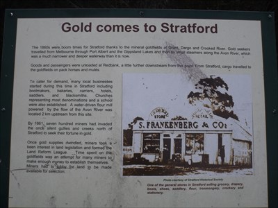 The information sign about early Stratford, and how gold had a major part to play. Tuesday, 10 May, 2016