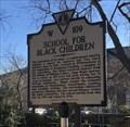 Image for School for Black Children - Williamsburg, VA