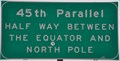 Image for 45th Parallel Sign ~ Union County, Oregon
