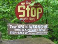 "Image for Unusual Signs - ""Your GPS is WRONG!"" (near Allegany State Park)"