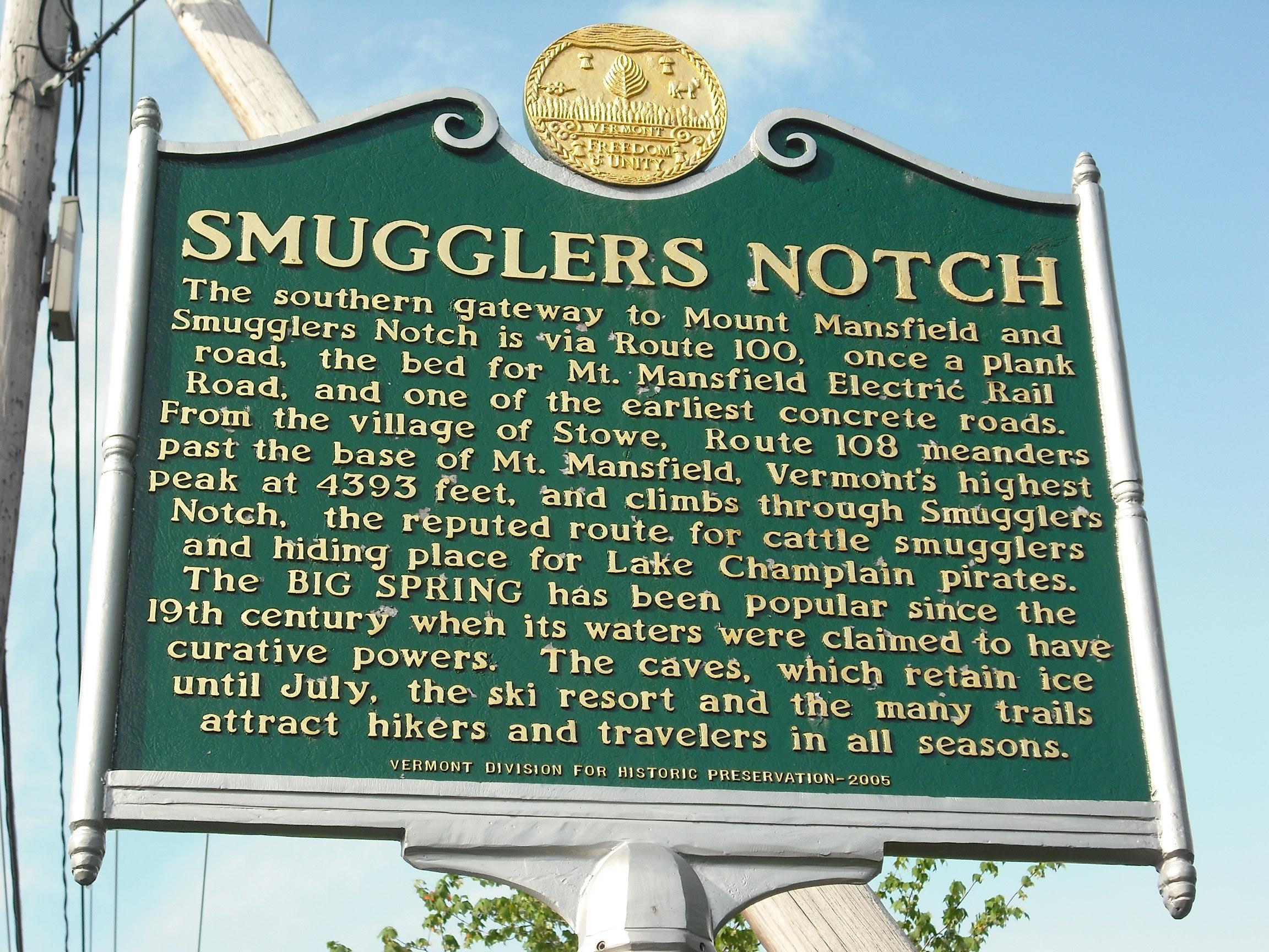 Vermont Historical Marker  Smugglers Notch