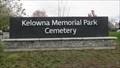 Image for Kelowna Memorial Park Cemetery - Kelowna, British Columbia