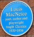 Image for Louis MacNeice - The University of Birmingham - Edgbaston, Birmingham, U.K.