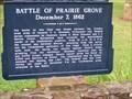 Image for Battle of Prairie Grove December 7, 1862 - Prairie Grove AR