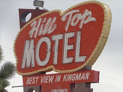 veritas vita visited Historic Route 66 - Hill Top Motel Marquee