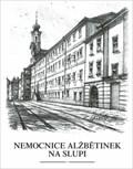 Image for Nemocnice Alžbetinek Na Slupi by  Karel Stolar - Prague, Czech Republic