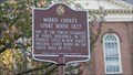 Image for Morris County Court House 1827  - Historical Marker