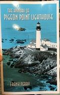 Image for The History of Pigeon Point Lighthouse - Davenport, CA