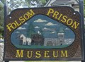 Image for Folsom Prison Museum, Folsom, California
