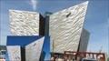 Image for Titanic Belfast - Belfast, Northern Irleland, UK.