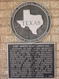 Fort Worth Elks Lodge 124 - Texas Historical Markers on