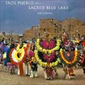 Image for Taos Pueblo and Its Sacred Blue Lake