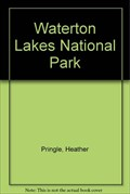 Image for A guide to Waterton Lakes National Park
