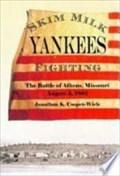 Image for Skim Milk Yankees Fighting: - Athens, MO