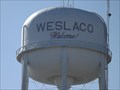 Image for Welcome Water Tower - Weslaco TX