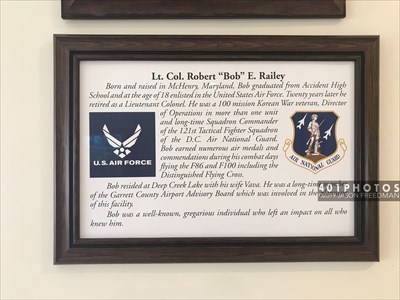 "The Garrett County Airport is named in honor of Lt. Col. Robert ""Bob"" Railey who was born and raised in McHenry, Maryland, has a 20-year career as a pilot in the U.S. Air Force."
