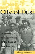 Image for City of Dust - Ilasco, MO