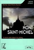 Image for Mont-Saint-Michel: a monk talks about his abbey by Jean Pierre Mouton