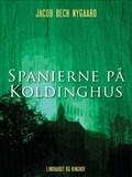 Image for Spanierne på Koldinghus.