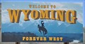 Image for Welcome to Wyoming ~ Forever West