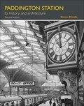 Image for Paddington Station: Its History and Architecture - London, UK