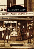 Image for Ellicott City Images of America - Ellicott City, MD