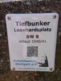 Image for Tiefbunker Leonhardsplatz - BW 8 - Stuttgart, Germany, BW